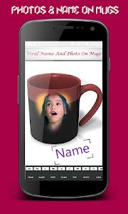 Viral Name & Image On Mug screenshot 1