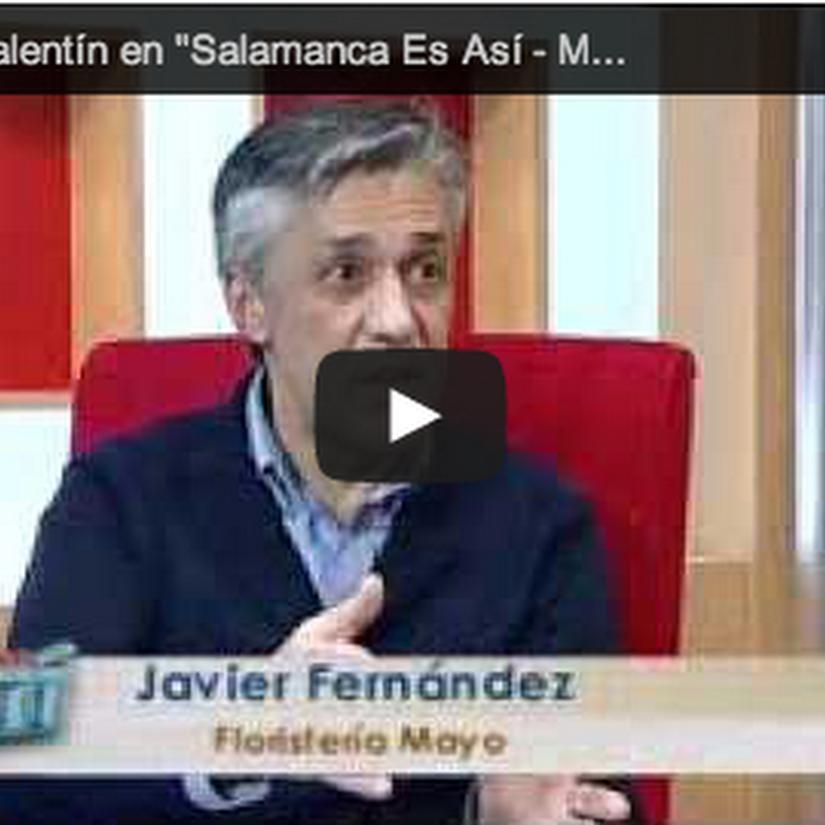 Hablando de San Valentín, flores y regalos en «Salamanca es Así» – TV