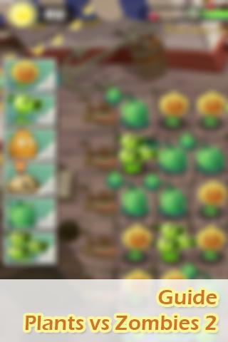Guide Plants vs Zombies 2 Free