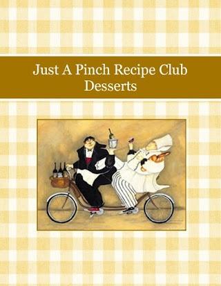 Just A Pinch Recipe Club Desserts