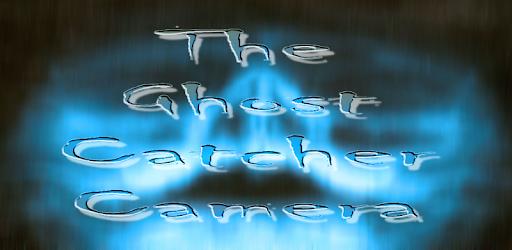 The ghost catcher camera apk
