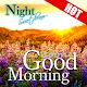 Good Morning Good Night Nature Android apk