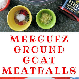 Merguez Ground Goat Meatballs.