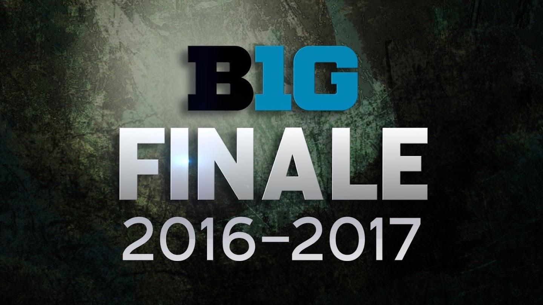 Watch B1g Finale 2016-2017 live