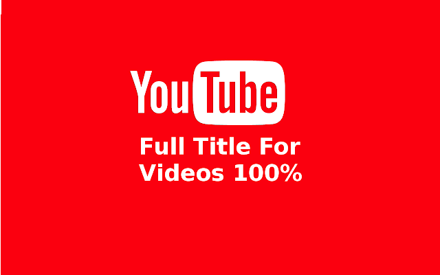 YouTube Full Title For Videos