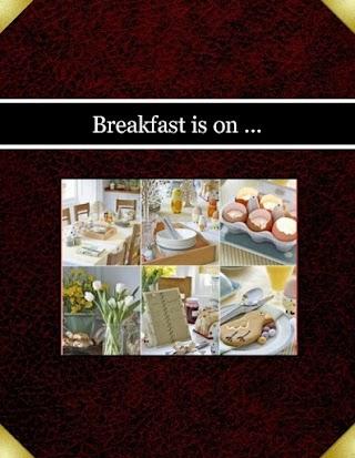 Breakfast is on ...