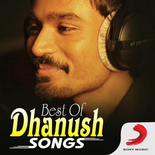 Best of Dhanush Tamil Songs - Apps on Google Play