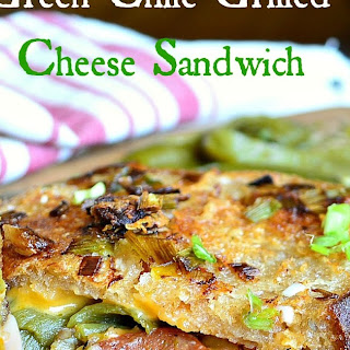 Green Chile Grilled Cheese Sandwich.