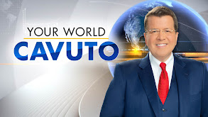 Your World With Neil Cavuto thumbnail