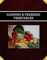 CANNING & FREEZING VEGETABLES