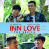 Falling In Love with INN Love the Series