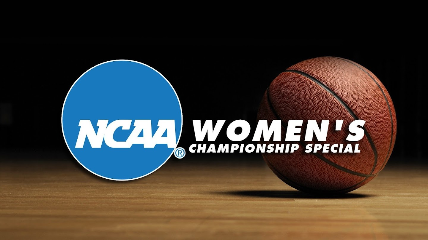 Watch NCAA Women's Championship Special live