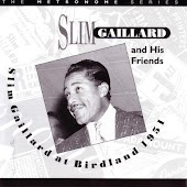 Slim Gaillard At Birdland - 1951