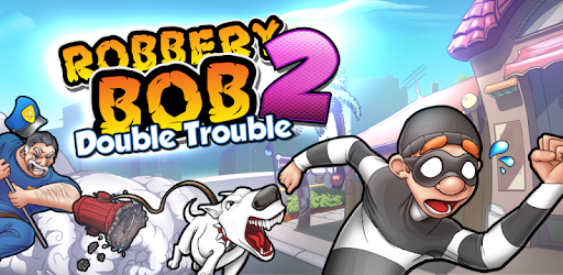 Robbery Bob 2 Double Trouble Apps On Google Play