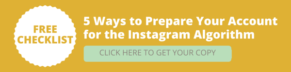 5 Ways To Prepare Your Account for the Instagram Algorithm