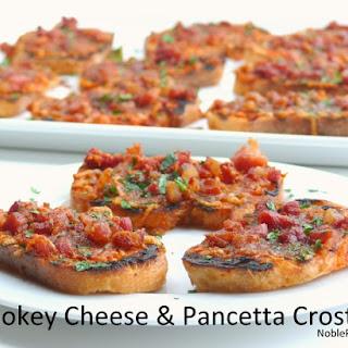 Smokey Cheese & Pancetta Crostini.