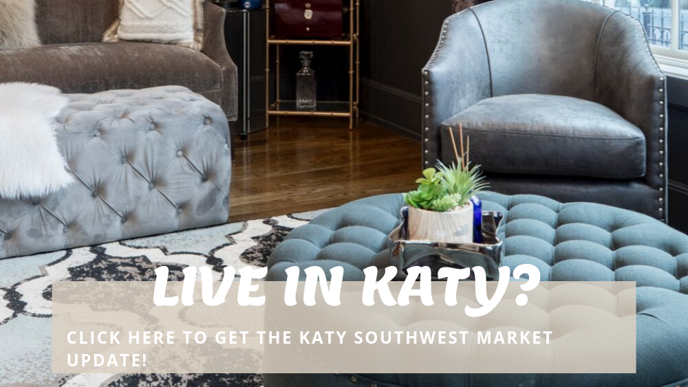 Live In Katy? Then click here for your market update
