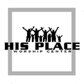His Place Worship Center