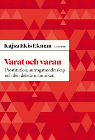Varat och varan - Prostitution, surrogatmödraskap och den delade människan (E-bok)