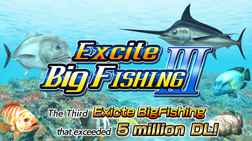 Excite BigFishing lll