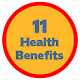 11 Health Benefits for PC-Windows 7,8,10 and Mac