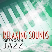 Relaxing Sounds of Smooth Jazz – Chilled Music, Mellow Jazz, Relaxing Piano Bar, Background Sounds