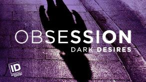 Obsession: Dark Desires thumbnail