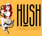 Hush Launch Party : Rumours Rock City