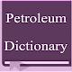 Petroleum Dictionary APK