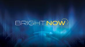 Bright Now! thumbnail