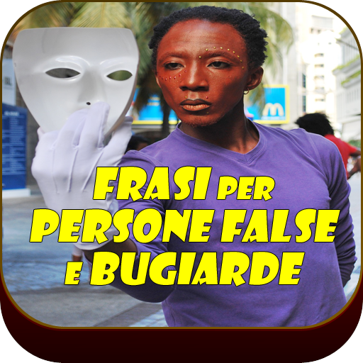 Frasi Per Persone False E Bugiarde Apps Bei Google Play