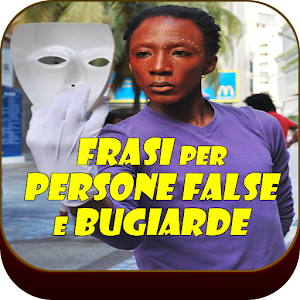 Frasi per Persone False e Bugiarde for PC