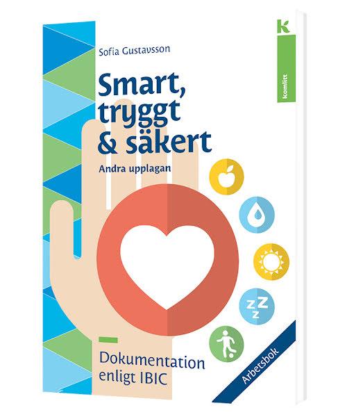 IBIC: Smart, tryggt och säkert, Arbetsbok (2:a uppl)