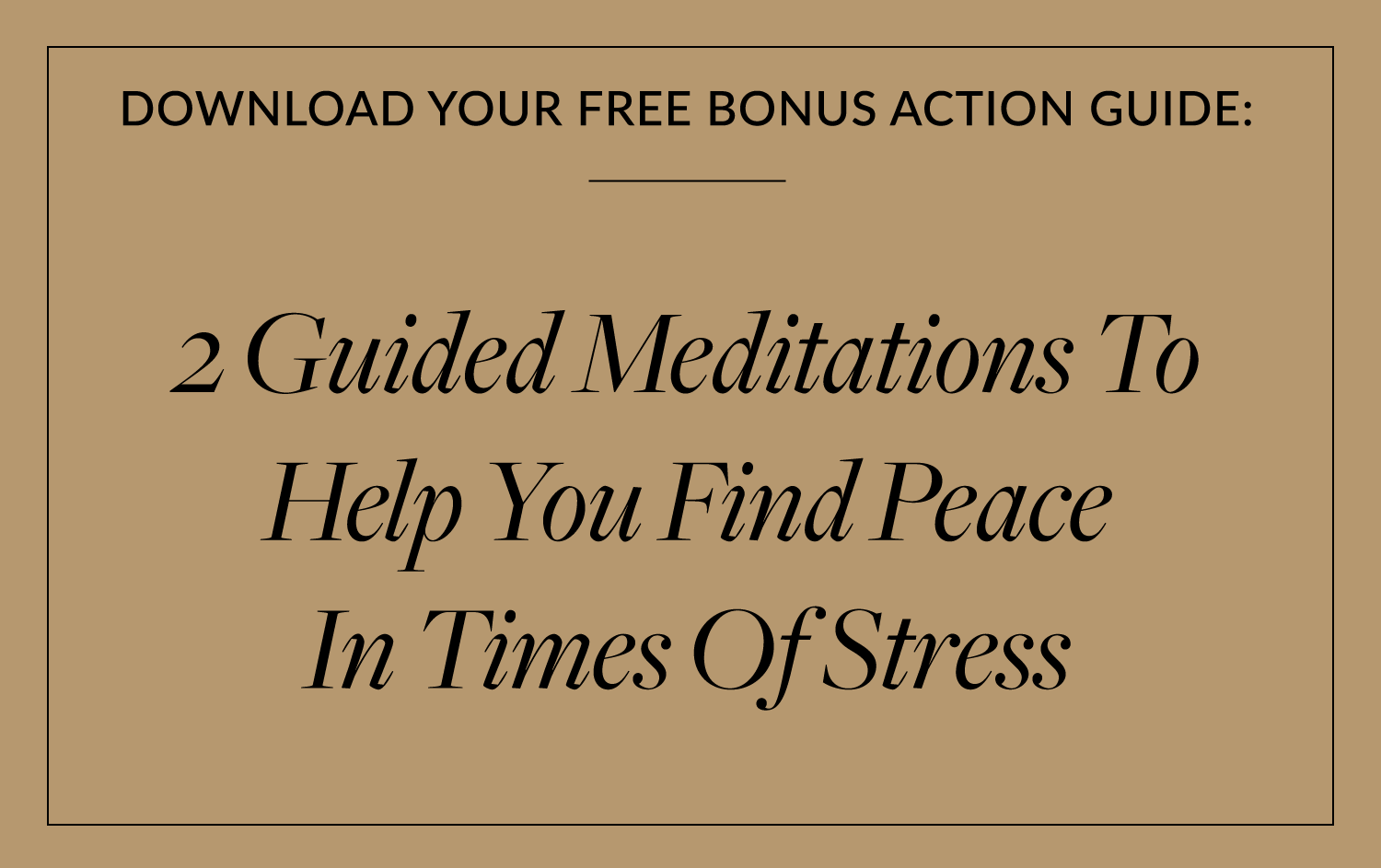 2 Guided Meditations To Help You Find Peace In Times Of Stress