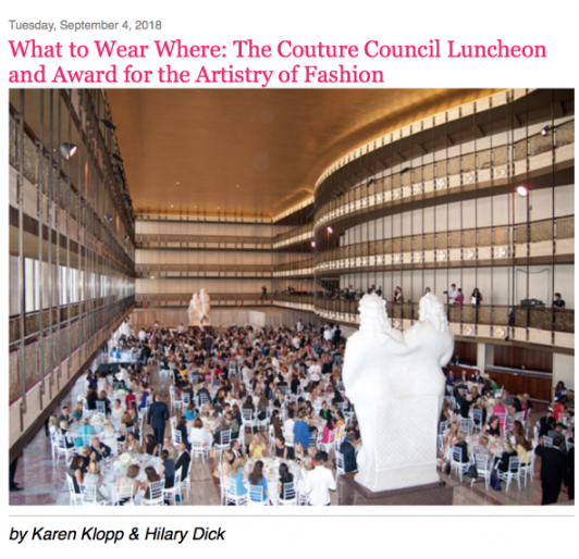 New York Fashion Week The kick-off to this week-long revelry of style and commerce is The Couture Council Luncheon and Award for the Artistry of Fashion.