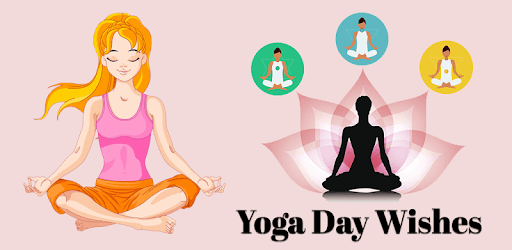 World Yoga Day Wishes 2018 Apps On Google Play
