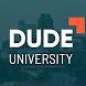 Dude University