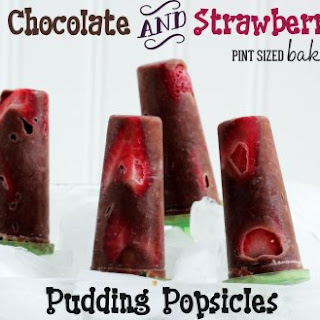 Chocolate Pudding and Strawberry Popsicles.