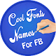Fancy Text For FB and INSTA - FB Stylis Name Maker for PC-Windows 7,8,10 and Mac