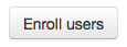 Enroll Users Button