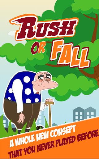 Rush Or Fall