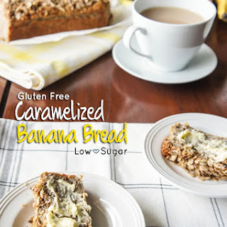 Gluten Free Caramelized Banana Bread