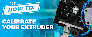 How To Calibrate Your Extruder