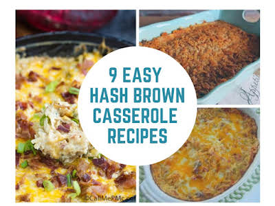 9 Easy Hash Brown Casserole Recipes
