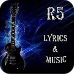 R5 Lyrics & Music
