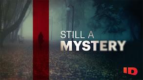 Still a Mystery thumbnail