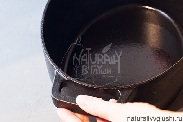 Антипригарный слой чугуна | Блог Naturally в глуши
