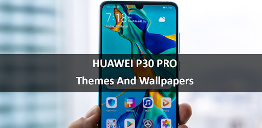 Theme for Huawei P30 Smart 2019 - Apps on Google Play
