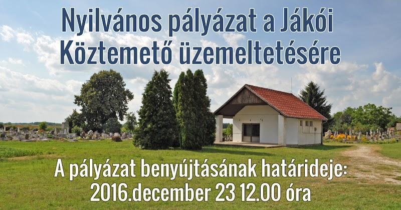 Jákó Köztemető üzemeltetésére pályázati kiírás 2016