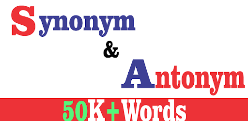 Synonym & Antonym Dictionary - Apps on Google Play